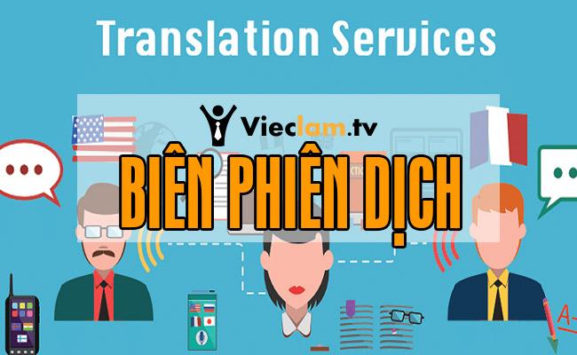 Tuyển dụng việc làm tại Biên- Phiên dịch