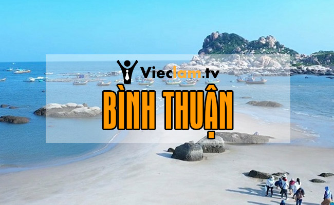 Tuyển dụng việc làm tại Bình Thuận