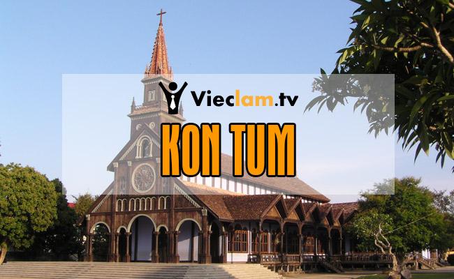 Tuyển dụng việc làm tại Kon Tum