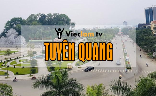 Tuyển dụng việc làm tại Tuyên Quang